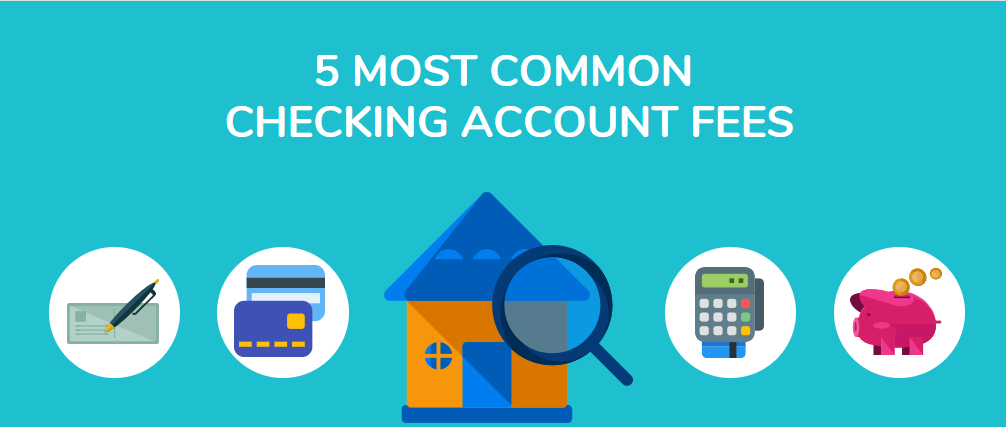 5 Most Common Checking Account Fees: How Much Are They